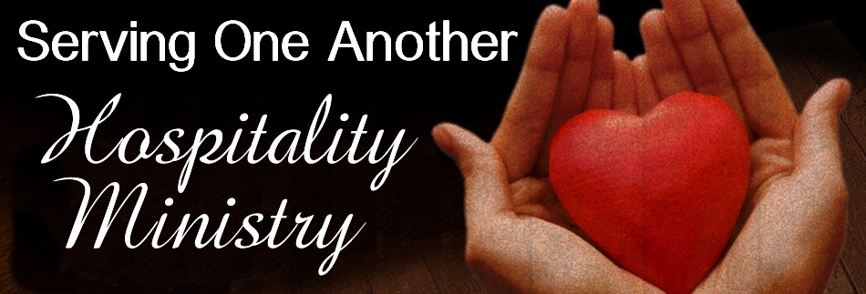 Hospitality Ministry - Serving One Another